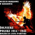 """Plakat z wystawy """"Żołnierz polski 1914-1945"""""""