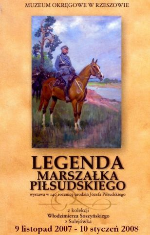 Legenda Marszałka Piłsudskiego (09 listopada 2007 – 10 stycznia 2008)